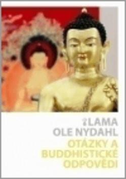 Otázky a buddhistické odpovědi - Ole Nydahl