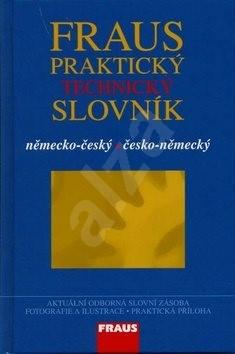 Fraus Praktický technický slovník německo-český česko-německý -