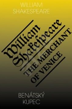 Benátský kupec/The Merchant of Venice - William Shakespeare
