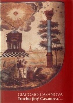 Trochu jiný Casanova - Giacomo Casanova
