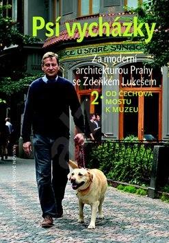 Psí vycházky 2 od Čechova mostu k Muzeu: Za moderní architekturou Prahy se Zdeňkem Lukešem - Zdeněk Lukeš