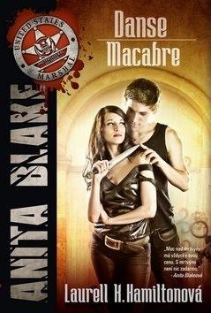 Danse Macabre: Anita Blake 14 - Laurell K. Hamiltonová