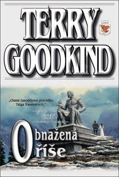 Obnažená říše: Meč pravdy 8 - Terry Goodkind