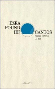 Cantos Čínská Cantos LII–LXI: III - Ezra Pound