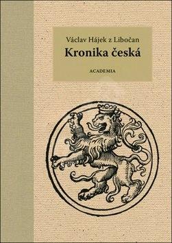 Kronika česká: Vácalv Hájek z Libočan - Václav Hájek