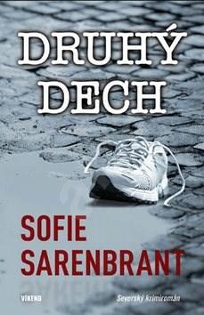 Druhý dech - Sofie Sarenbrant