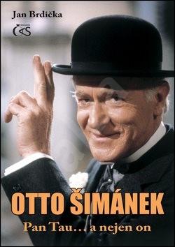 Otto Šimánek Pan Tau... a nejen on - Jan Brdička