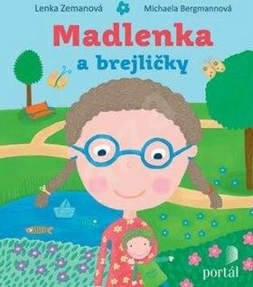 Madlenka a brejličky - Lenka Zemanová; Michaela Bergmannová