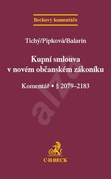 Kupní smlouva v novém občanském zákoníku Komentář § 2079-2183: § 2079-2183 -