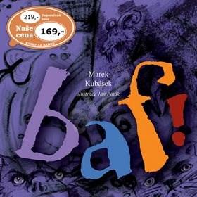 Kniha Baf! - Marek Kubásek; Jan Paták