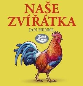 Naše zvířátka - Jan Henke
