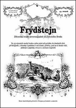 Frýdštejn: Zřícenina hradu severozápadně od Železného Brodu - Přemysl Špráchal