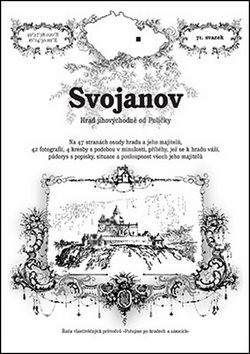 Svojanov: Hrad jihovýchodně od Poličky - Rostislav Vojkovský