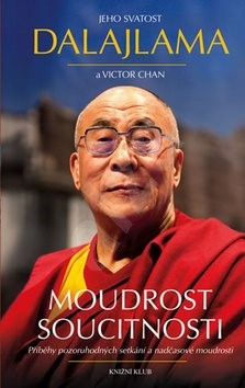 Moudrost soucitnosti - Jeho Svatost Dalajlama; Victor Chan