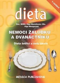 Kniha Nemoci žaludku a dvanáctníku: Dieta šetřící a rady lékaře - Olga Marečková; Olga Mengerová