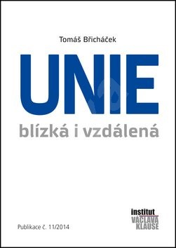Unie blízká i vzdálená: Publikace č.11/2014 - Tomáš Břicháček