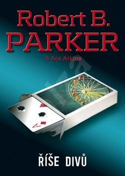 Říše divů - Ace Atkins; Robert B. Parker