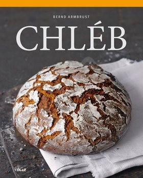 Chléb - Bernd Armbrust