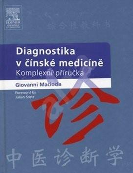 Diagnostika v čínské medicíně - Giovanni Maciocia