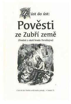 Pověsti ze Zubří země: Pověsti z okolí hradu Pernštejna -