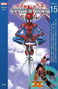 Ultimate Spider-Man a spol. 15 - Brian Michael Bendis; Bill Jemas; Mark Millar