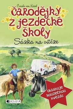 Čarodějky z jezdecké školy Sázka na vítěze: Sázka na vítěze 4 - Carola von Kesselová