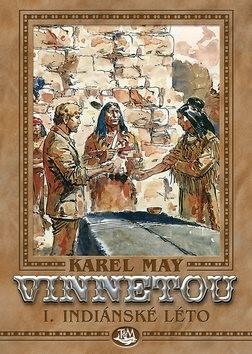 Vinnetou I. Indiánské léto - Karel May