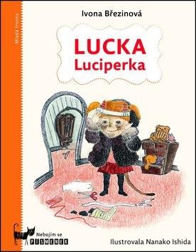 Lucka Luciperka: Nebojím se písmenek - Ivona Březinová