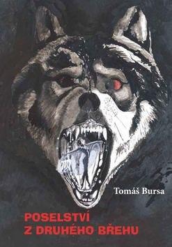 Poselství z druhého břehu - Tomáš Bursa