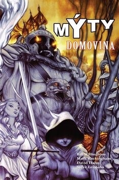 Mýty Domovina - Bill Willingham