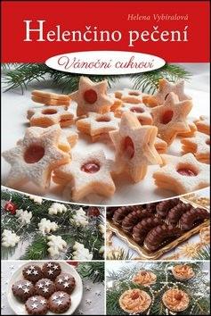 Helenčino pečení Vánoční cukroví - Helena Vybíralová