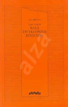 Malá encyklopedie hinduismu - Karel Werner