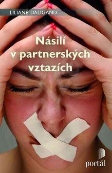 Násilí v partnerských vztazích - Liliane Daligand