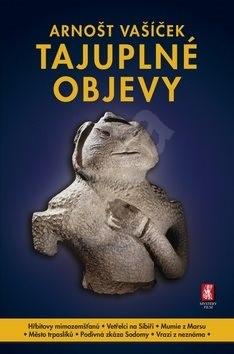 Tajuplné objevy - Arnošt Vašíček