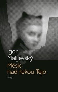 Měsíc nad řekou Tejo - Igor Malijevský