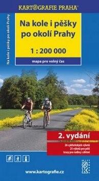 Na kole i pěšky po okolí Prahy: 1:200 000 -