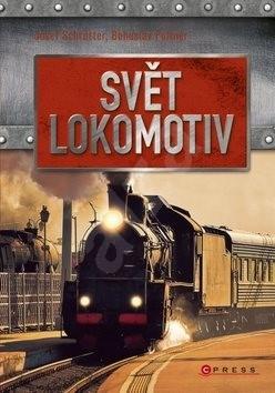 Svět lokomotiv - Josef Schrötter