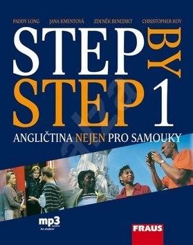 Step by Step 1 Angličtina nejen pro samouky: Učebnice + poslech mp3 - Paddy Long; Jana Kmentová; Zdeněk Benedikt