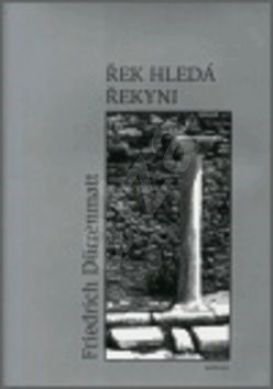 Řek hledá Řekyni: Grieche sucht Griechin - Friedrich Dürrenmatt