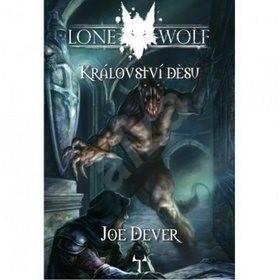 Lone Wolf Království děsu: Kniha 6 - Joe Dever