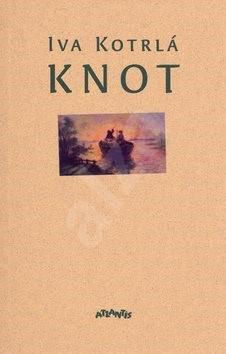 Knot - Iva Kotrlá