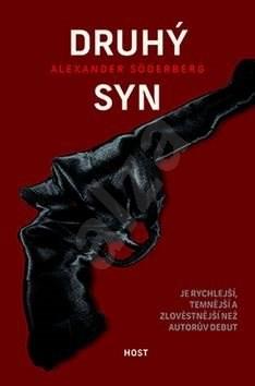 Druhý syn: Je rychlejší, temnější a zlověstnější než autorův debut - Alexander Söderberg