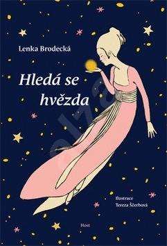 Hledá se hvězda - Lenka Brodecká