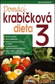 Domácí krabičková dieta 3 - Alena Doležalová
