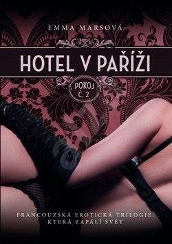 Hotel v Paříži Pokoj č.2 - Emma Marsová