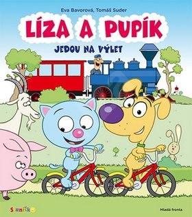 Líza a Pupík jedou na výlet - Eva Bavorová; Tomáš Suder