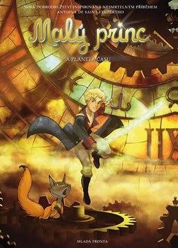 Malý princ a Planeta času - Antoine de Saint-Exupery