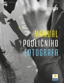 Manuál pouličního fotografa - Jakub Goner