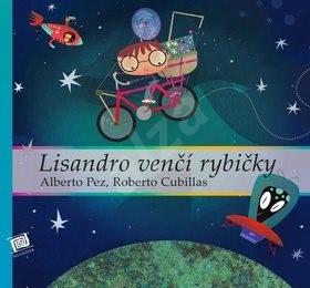 Lisandro venčí rybičky - Alberto Pez