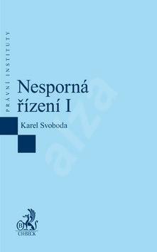 Nesporná řízení I. - Karel Svoboda